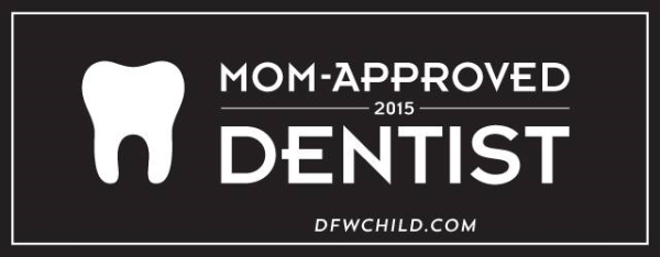Mom approved award - Pediatric Dentist in Colleyville, TX